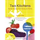 Two Kitchens: 120 Family Recipes from Sicily and Rome (English Edition)