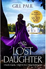 The Lost Daughter: From the #1 bestselling author of The Secret Wife Kindle Edition