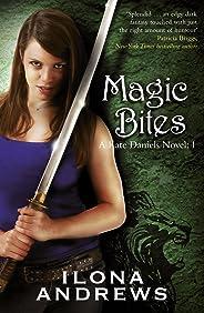 Magic Bites: A Kate Daniels Novel: 1 (English Edition)