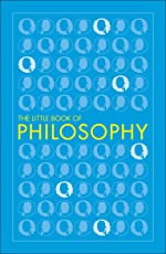 The Little Book of Philosophy (Big Ideas)
