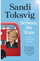 Between the Stops: The View of My Life from the Top of the Number 12 Bus: the long-awaited memoir from the star of QI and The Great British Bake Off Kindle Edition