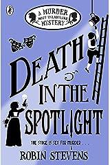 Death in the Spotlight: A Murder Most Unladylike Mystery Paperback