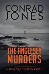 A Child for the Devil: The Anglesey Murders 4; Halloween 2019 Edition Kindle Edition