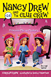 Princess Mix-up Mystery (Nancy Drew and the Clue Crew Book 24)