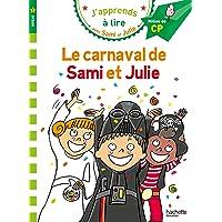 Sami et Julie CP Niveau 2 Le carnaval de Sami et Julie