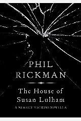 The House of Susan Lulham (Merrily Watkins Series) Kindle Edition
