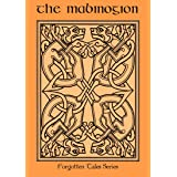The Mabinogion (Forgotten Tales Book 1)