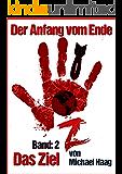 Z: Das Ziel (Z: Der Anfang vom Ende 2)