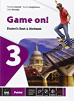 Game on! Student's book-Workbook. Per la Scuola media. Con e-book. Con espansione online: 3