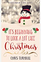 It's Beginning To Look A Lot Like Christmas Kindle Edition