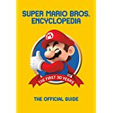 Super Mario Bros. Encyclopedia: The Official Guide to the First 30 Years 1985 - 2015