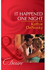 It Happened One Night (Mills & Boon Desire) (Texas Cattleman's Club: The Missing Mogul, Book 6) (Texas Cattleman Club: The Missing Mogul 7) Kindle Edition