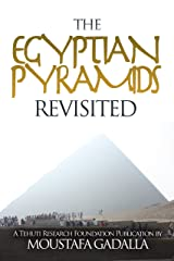Egyptian Pyramids Revisited Kindle Edition
