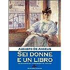 Sei donne e un libro (Le inchieste del commissario De Vincenzi Vol. 3) (Italian Edition)