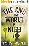 The End of the World is Nigh (Ally Oldfield Series Book 1)