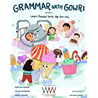 Grammar With Gowri: Explore the fascinating world of Phrasal Verbs! (English Edition)
