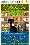 Magical Blend (A Paramour Bay Cozy Paranormal Mystery Book 1) (English Edition)