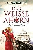 Der weiße Ahorn (Die Breitenbach Saga, Band 1)