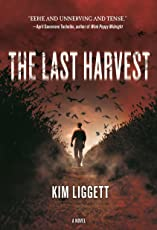 The Last Harvest: A Novel
