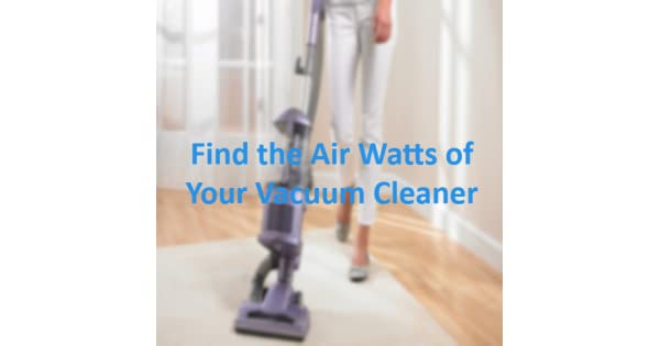 how to choose a vacuum cleaner watts