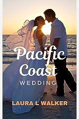 Pacific Coast Wedding Kindle Edition