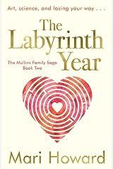 The Labyrinth Year (The Mullins FamilySaga Book 2) Kindle Edition