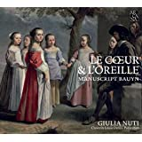 Cœur & Oreille/Manuscript Bauyn