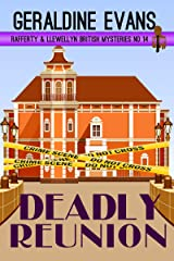 Deadly Reunion: British Detectives (Rafferty & Llewellyn British Mysteries Book 14) Kindle Edition