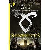 Le cronache dell'Accademia. Shadowhunters