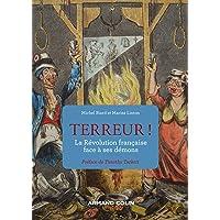Terreur ! La Révolution française face à ses démons: La Révolution française face à ses démons