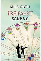 Freifahrtschein (Spionin wider Willen 3) Kindle Ausgabe