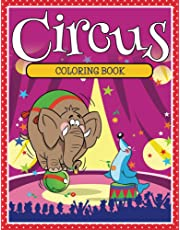 Circus Coloring Book: Coloring Books for Kids (Art Book Series)