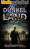 Dunkel Land: Thriller (Wuthenow-Thriller 1)