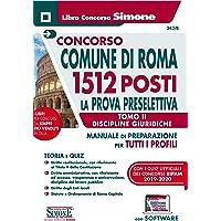 81ue3kzxtcL._AC_UL200_SR200,200_ CONCORSO COMUNE Di Roma 1512 Posti. Prova Preselettiva Tomo II – Discipline giuridiche per Tutti I Profili. Con software