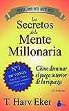 SECRETOS DE LA MENTE MILLONARIA (2013) (Spanish Edition)