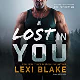 Lost in You: Masters and Mercenaries: The Forgotten, Book 3