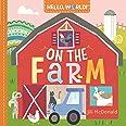 Hello, World! On the Farm