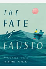 The Fate of Fausto: The most beautiful picture book of the year Hardcover
