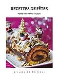 Recettes de fêtes (Collection cuisine et mets t. 7)
