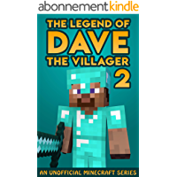The Legend of Dave the Villager 2: An Unofficial Minecraft Book (English Edition)