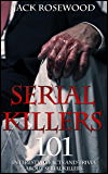 Serial Killers: 101 Interesting Facts And Trivia About Serial Killers (English Edition)