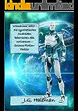 Womanizer 2500 – Die synthetischen Androiden beherrschen das Universum – Science-Fiction-Thriller: Spannende Weltraumsaga um die künstlichen Roboter