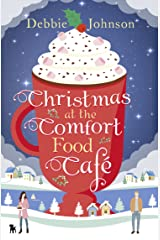 Christmas at the Comfort Food Cafe Kindle Edition