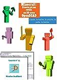 Minecraft - Steeve et ses outils: Créez vos propres objets pour l'impression 3D (Les tutoriels 3D Up t. 11)