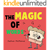 The Magic Of Words! (Children's books) (giggletastic stories Book 5)