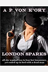 LONDON SPARKS Kindle Edition