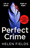 Perfect Crime: A gripping, fast-paced crime thriller from the bestselling author of Perfect Kill - your perfect distraction! (A DI Callanach Thriller, Book 5)