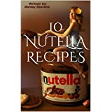 10 Nutella Recipes