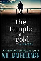 The Temple of Gold: A Novel (English Edition) Versión Kindle