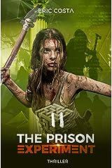 The Prison Experiment (Thriller, Thriller psychologique) (t. 2) Format Kindle
